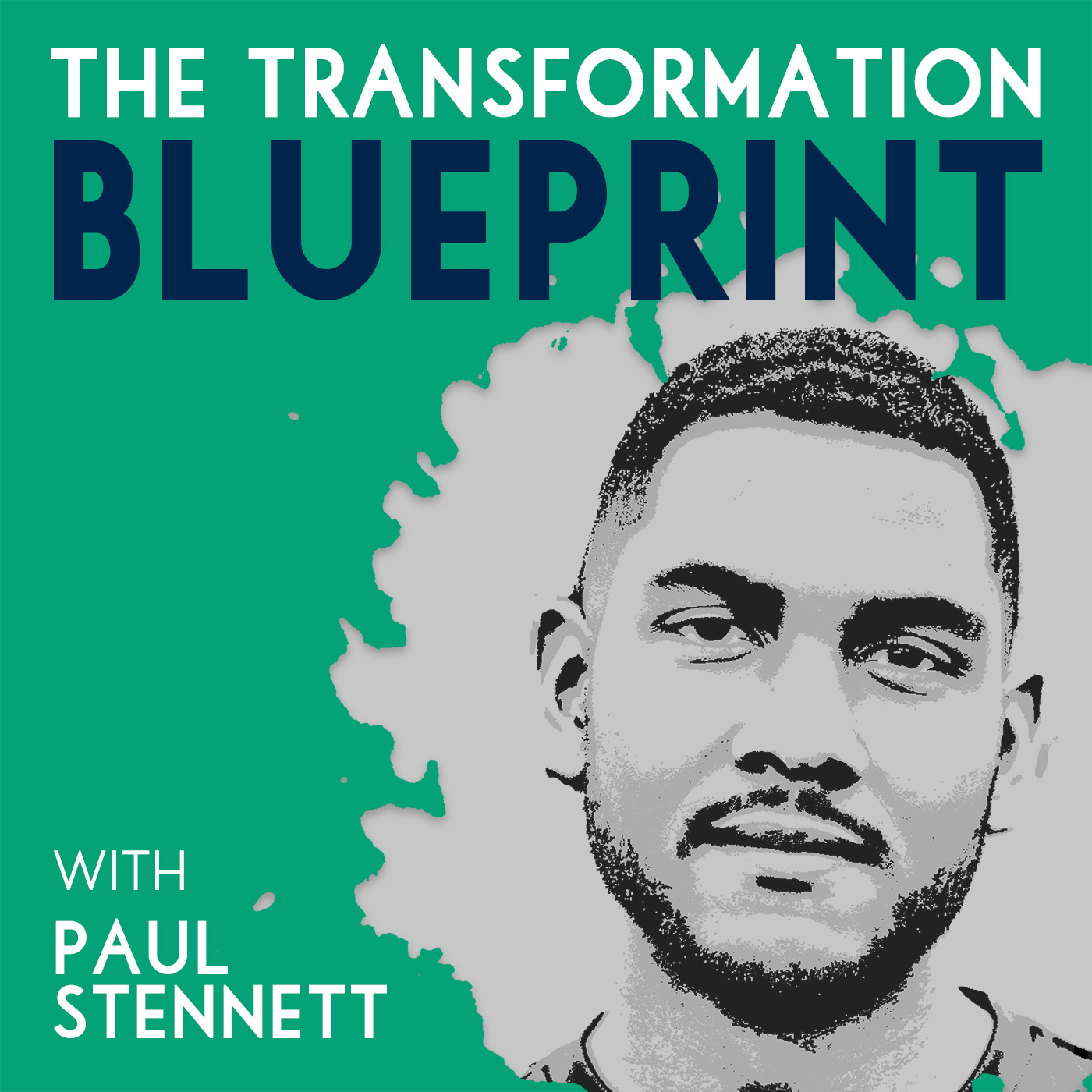 The_Transformation_Blueprint_with_Paul_Stennett