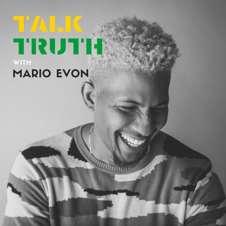 talk-truth-with-mario-evon-mario-evon
