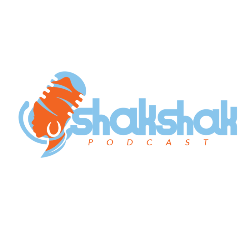ShakShak Podcast