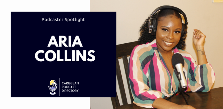 Aria Collins on Caribbean Podcast Directory