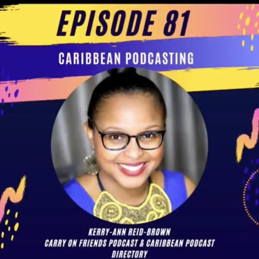 KerryAnn on Caribbean Millennials Podcast