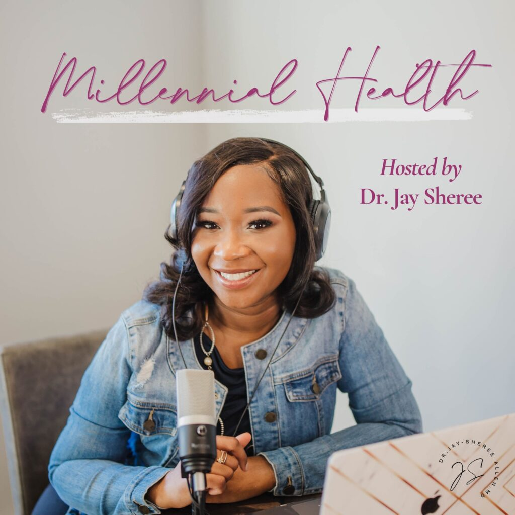 Millennial-Health-Podcast-with-Dr-Jay-Sheree