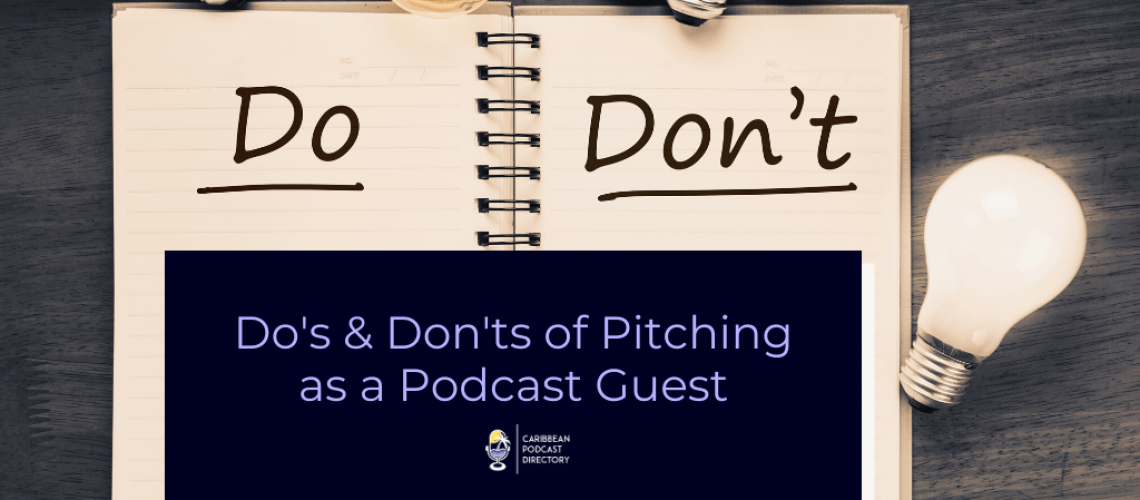 Do and Dont of Pitching as a Podcast Guest by Caribbean Podcast Directory
