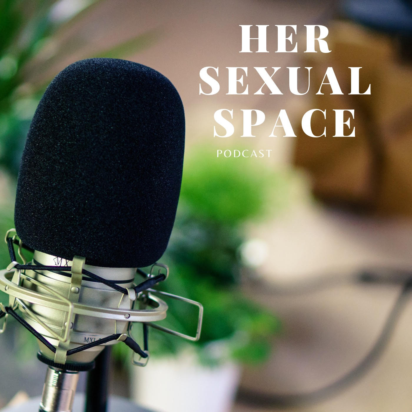 Her sexual space podcast