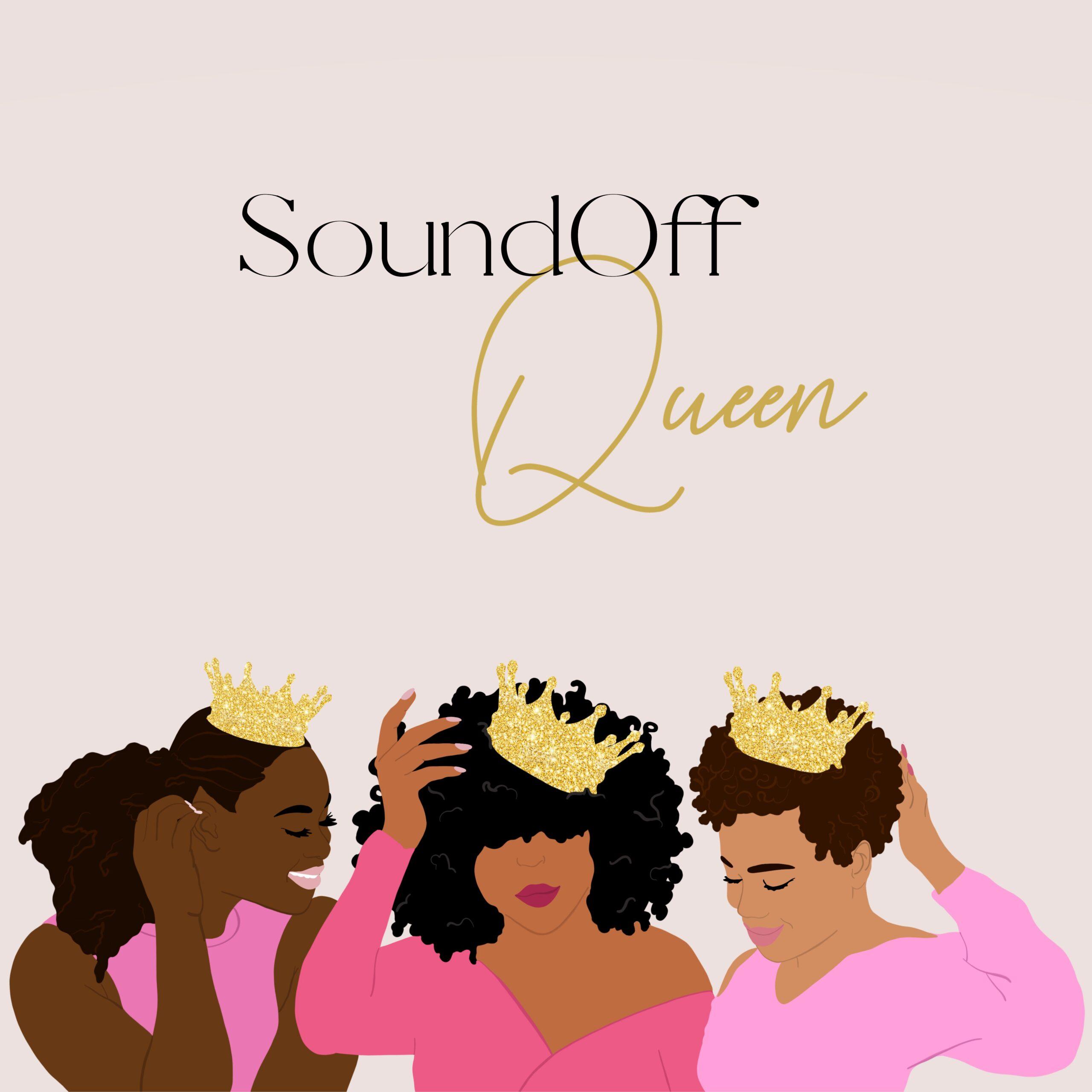 SoundOff Queen