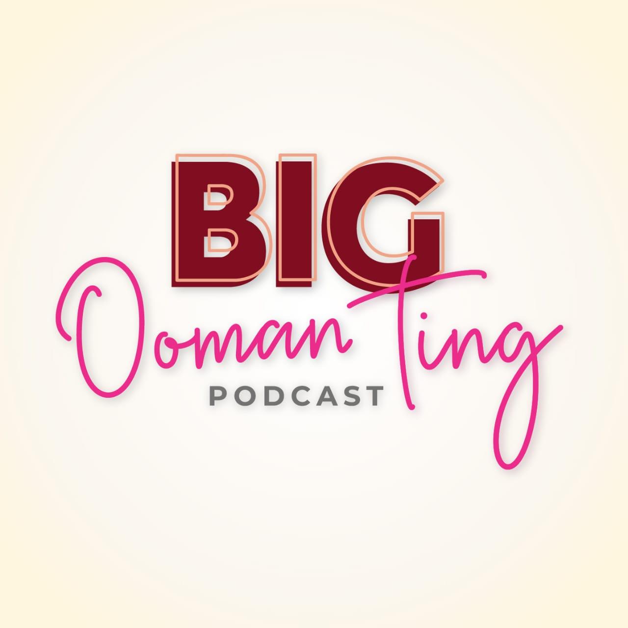 Big Ooman Ting