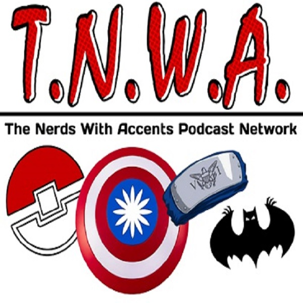 The Nerds With Accents Podcast
