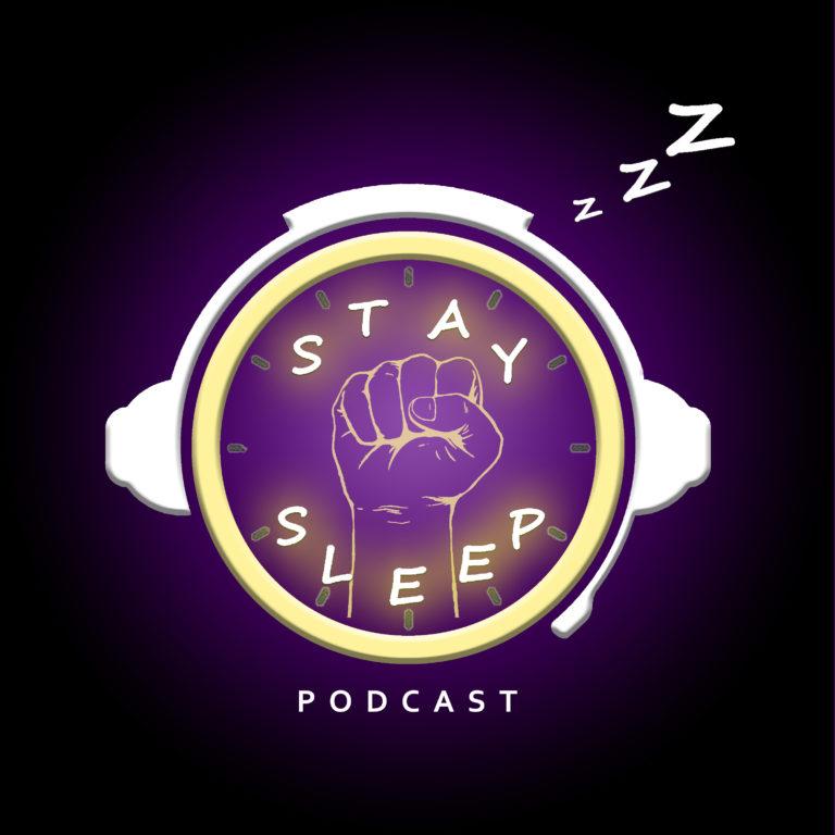 Stay Sleep Podcast