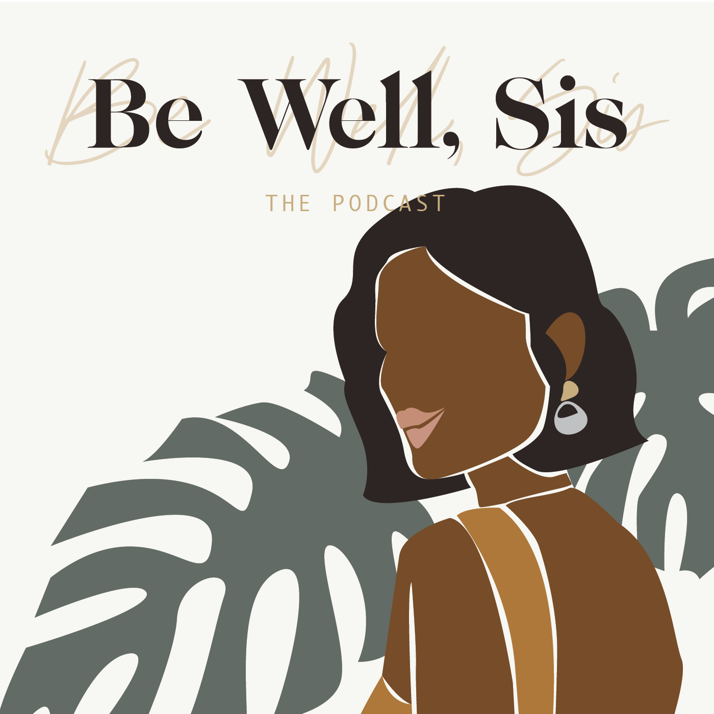 Be Well, Sis