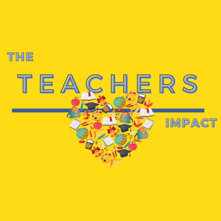 The Teachers Impact